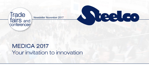 Steelco at MEDICA 2017 - Your invitation to innovation